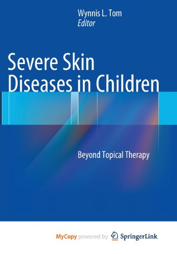 9783642395338: Severe Skin Diseases in Children: Beyond Topical Therapy
