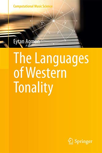 9783642395864: The Languages of Western Tonality (Computational Music Science)