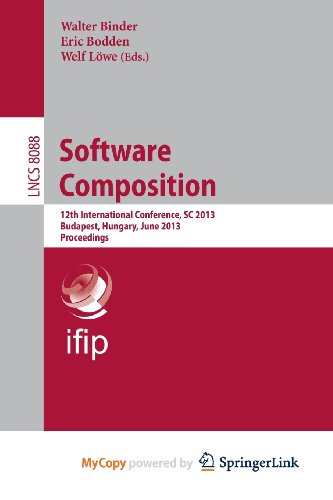 9783642396151: Software Composition: 12th International Conference, SC 2013, Budapest, Hungary, June 19, 2013. Proceedings