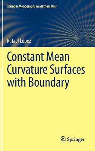 9783642396250: Constant Mean Curvature Surfaces with Boundary (Springer Monographs in Mathematics)