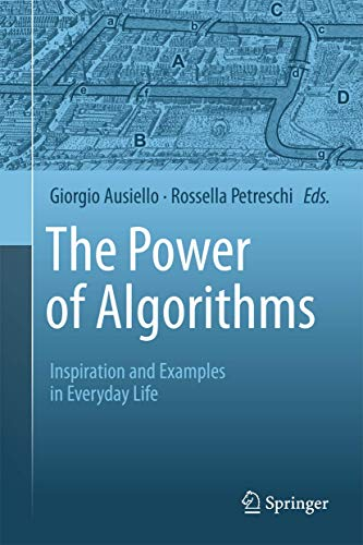 9783642396519: The Power of Algorithms: Inspiration and Examples in Everyday Life