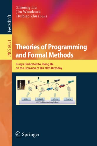 9783642396977: Theories of Programming and Formal Methods: Essays Dedicated to Jifeng He on the Occasion of His 70th Birthday (Lecture Notes in Computer Science)