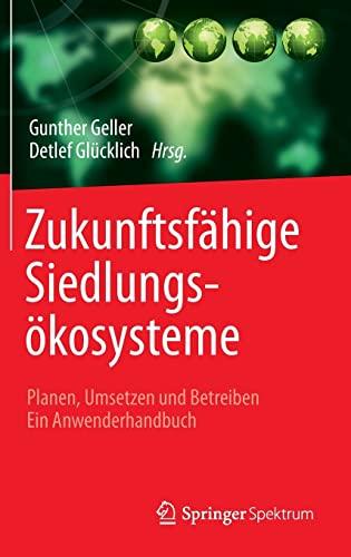 Zukunftsfähige Siedlungsökosysteme: Gunther Geller