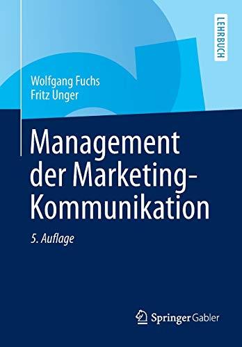 Management der Marketing-Kommunikation: Wolfgang Fuchs