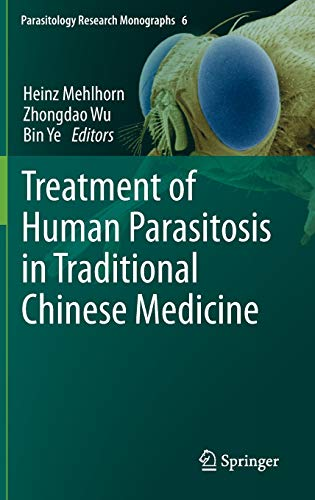 9783642398230: Treatment of Human Parasitosis in Traditional Chinese Medicine (Parasitology Research Monographs)