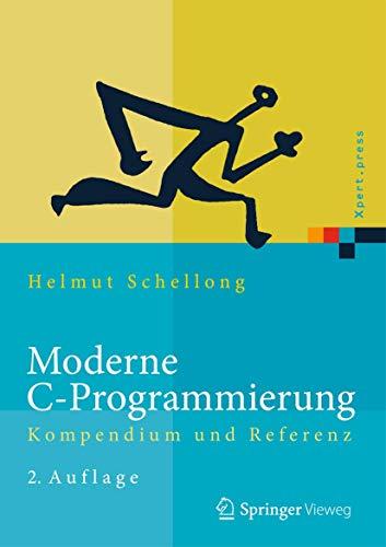 9783642400575: Moderne C-Programmierung: Kompendium und Referenz (Xpert.press)