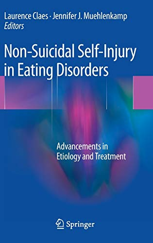 9783642401060: Non-Suicidal Self-Injury in Eating Disorders: Advancements in Etiology and Treatment