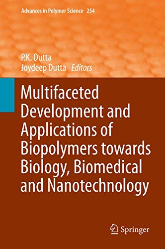 Multifaceted Development and Application of Biopolymers for Biology, Biomedicine and Nanotechnology...