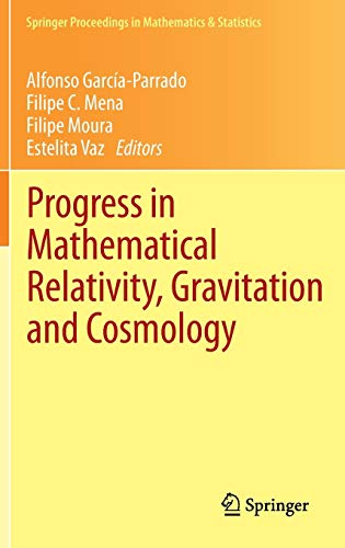 9783642401565: Progress in Mathematical Relativity, Gravitation and Cosmology: Proceedings of the Spanish Relativity Meeting ERE2012, University of Minho, Guimarães, ... Proceedings in Mathematics & Statistics)