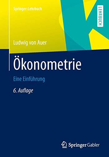 9783642402098: Ökonometrie: Eine Einführung (Springer-Lehrbuch) (German Edition)