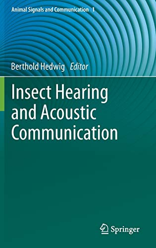 9783642404610: Insect Hearing and Acoustic Communication (Animal Signals and Communication)