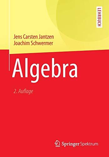 Algebra (Springer-Lehrbuch): Jens Carsten Jantzen,