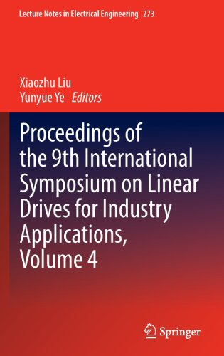 9783642406393: Proceedings of the 9th International Symposium on Linear Drives for Industry Applications, Volume 4 (Lecture Notes in Electrical Engineering)