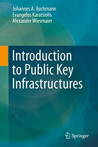 9783642406560: Introduction to Public Key Infrastructures