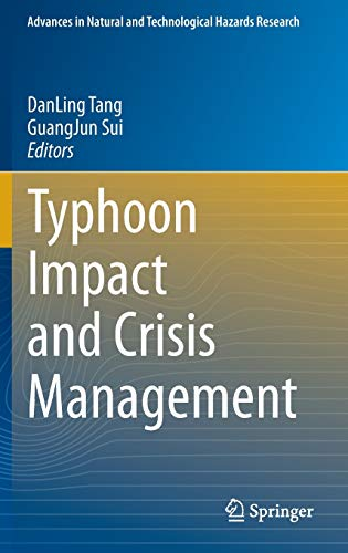 9783642406942: Typhoon Impact and Crisis Management (Advances in Natural and Technological Hazards Research)