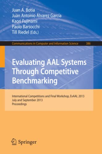 Evaluating Aal Systems Through Competitive Benchmarking: International