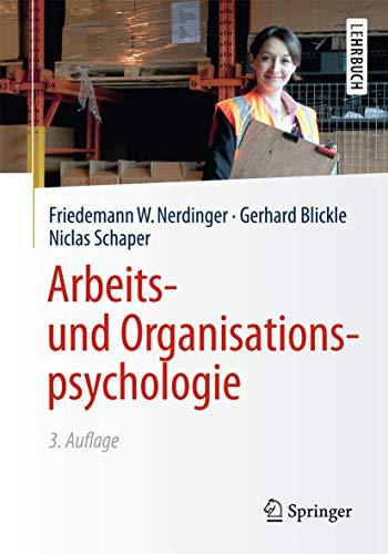 9783642411298: Arbeits- und Organisationspsychologie (Springer-Lehrbuch)