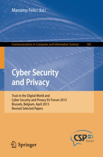 9783642412042: Cyber Security and Privacy: Trust in the Digital World and Cyber Security and Privacy EU Forum 2013, Brussels, Belgium, April 2013, Revised Selected ... in Computer and Information Science)