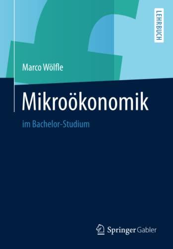 9783642412882: Mikro�konomik: im Bachelor-Studium
