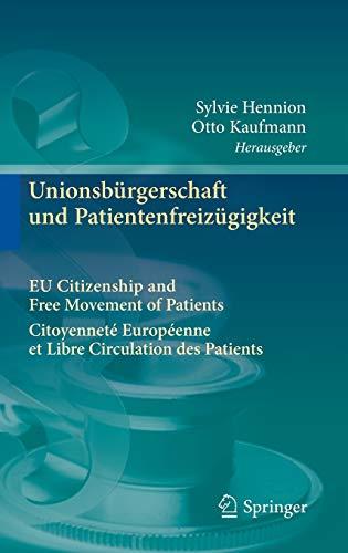 Unionsbürgerschaft und Patientenfreizügigkeit Citoyenneté Européenne et ...