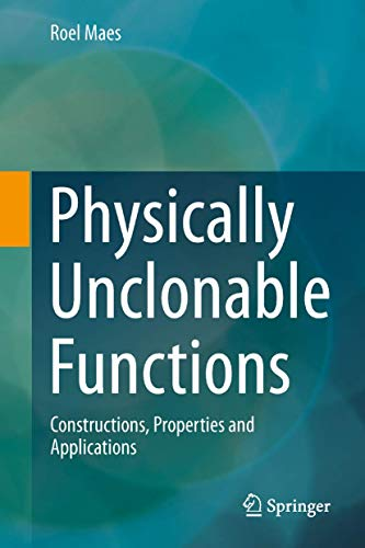 9783642413940: Physically Unclonable Functions: Constructions, Properties and Applications