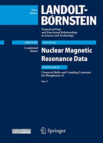 9783642415982: Chemical Shifts and Coupling Constants for Phosphorus-31, Part 3: Nuclear Magnetic Resonance Data (Landolt-Börnstein: Numerical Data and Functional ... in Science and Technology - New Series)
