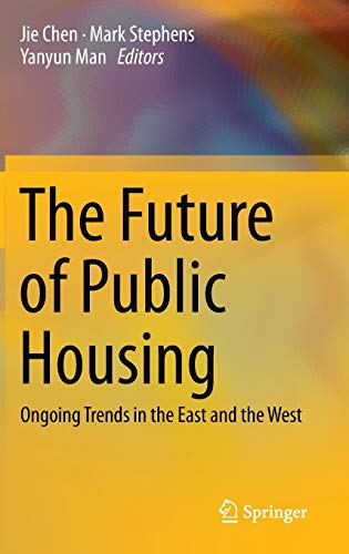 The Future of Public Housing: Ongoing Trends in the East and the West