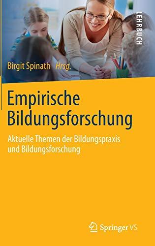 9783642416972: Empirische Bildungsforschung: Aktuelle Themen der Bildungspraxis und Bildungsforschung