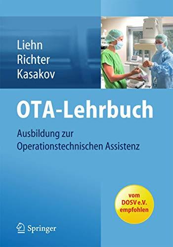 9783642417276: OTA-Lehrbuch: Ausbildung zur Operationstechnischen Assistenz