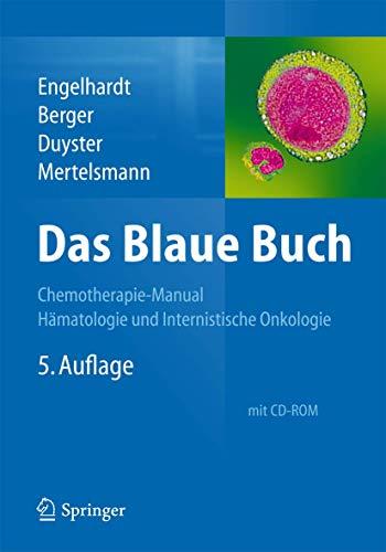 9783642417405: Das Blaue Buch: Chemotherapie-Manual H�matologie und Internistische Onkologie