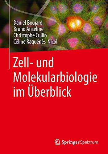 9783642417603: Zell- und Molekularbiologie im Überblick (German Edition)