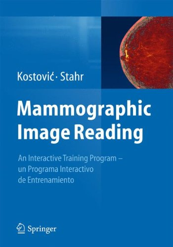 9783642418297: Mammographic Image Reading: An interactive training program - un programa interactivo de entrenamiento
