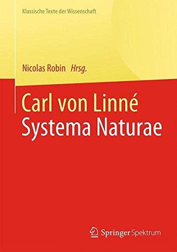 9783642420191: Carl von Linné: Systema Naturae (Klassische Texte der Wissenschaft) (German Edition)