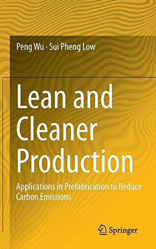 9783642420610: Lean and Cleaner Production: Applications in Prefabrication to Reduce Carbon Emissions