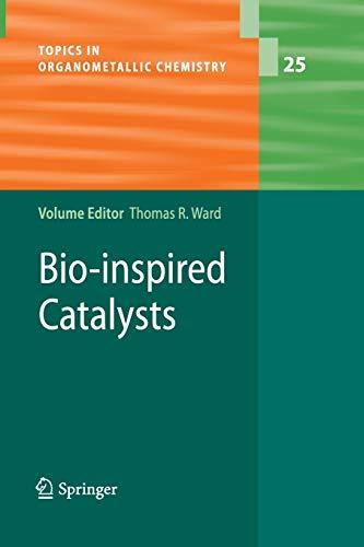 9783642420672: Bio-inspired Catalysts (Topics in Organometallic Chemistry)