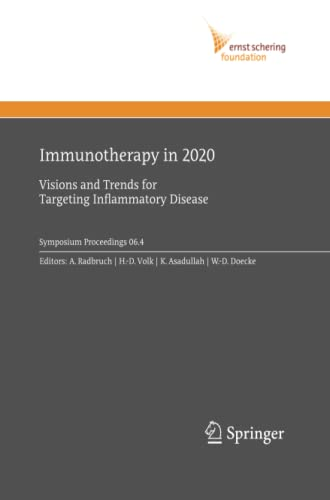 9783642420856: Immunotherapy in 2020: Visions and Trends for Targeting Inflammatory Disease (Ernst Schering Foundation Symposium Proceedings)