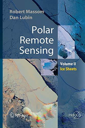 9783642421266: Polar Remote Sensing: Volume II: Ice Sheets (Springer Praxis Books)