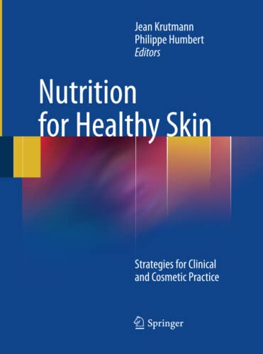 9783642422256: Nutrition for Healthy Skin: Strategies for Clinical and Cosmetic Practice