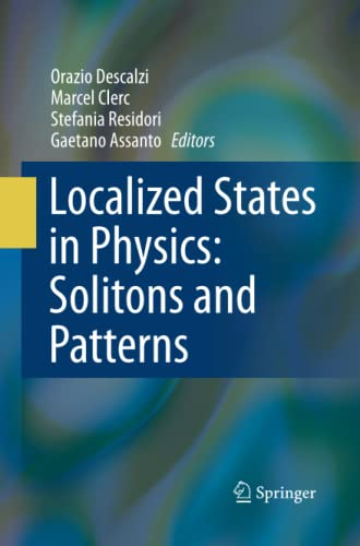 9783642422720: Localized States in Physics: Solitons and Patterns