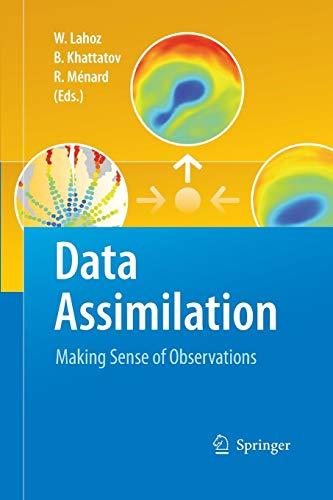 9783642422737: Data Assimilation: Making Sense of Observations