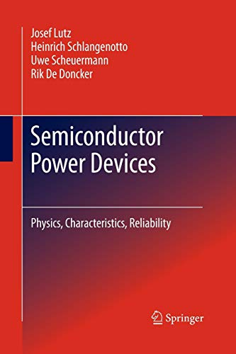9783642423482: Semiconductor Power Devices: Physics, Characteristics, Reliability