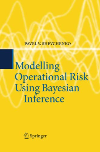 9783642423536: Modelling Operational Risk Using Bayesian Inference