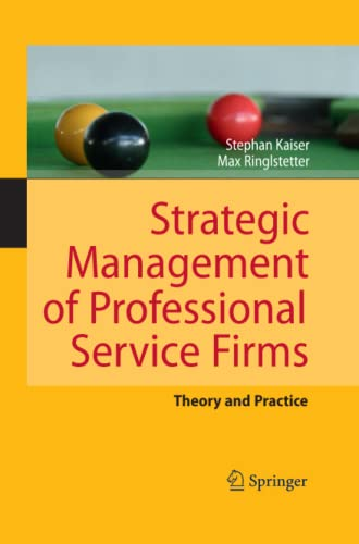 9783642423581: Strategic Management of Professional Service Firms: Theory and Practice
