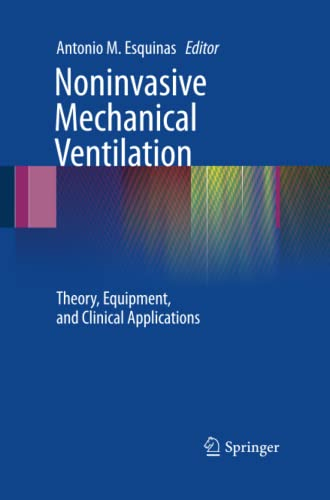 9783642423871: Noninvasive Mechanical Ventilation: Theory, Equipment, and Clinical Applications