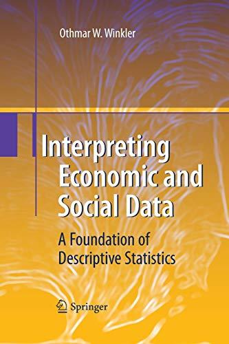 9783642424243: Interpreting Economic and Social Data: A Foundation of Descriptive Statistics