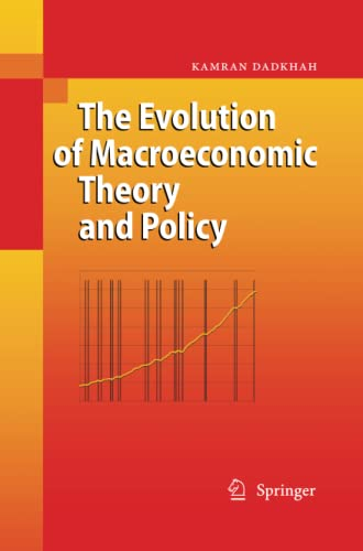 9783642424281: The Evolution of Macroeconomic Theory and Policy