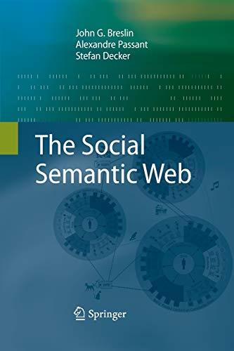 9783642424328: The Social Semantic Web