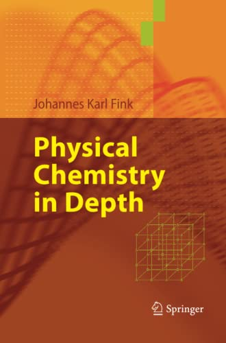 9783642424403: Physical Chemistry in Depth