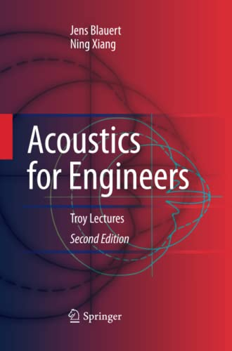 9783642424779: Acoustics for Engineers: Troy Lectures
