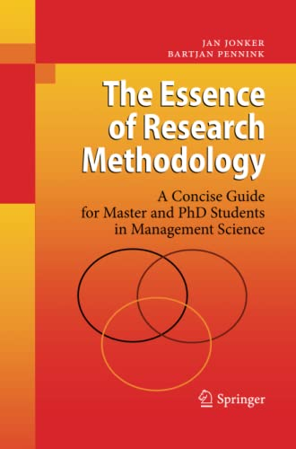 9783642424786: The Essence of Research Methodology: A Concise Guide for Master and PhD Students in Management Science